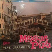 Pepe Jaramillo And His Latin-American Rhythm  -  Mexican Pizza