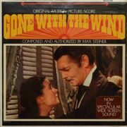 Max Steiner  -  Gone With The Wind, (Original Motion Picture Score)