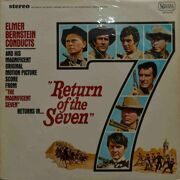 "Elmer Bernstein Conducts  -  Return Of The Seven, (Original Motion Picture Score From """"The Magnificent Seven"