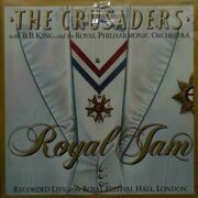 Crusaders With B.B.King & The Royal Philarmonic Orchestra  -  Royal Jam, 2 LP