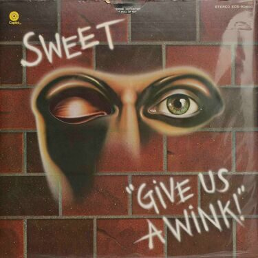 Sweet - Give Us A Wink!