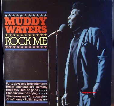 Muddy Waters - Rock Me