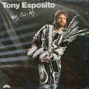 Tony Esposito  -  As Tu As