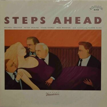 Steps Ahead  -  Steps Ahead