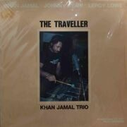 Khan Jamal Trio  -  The Traveller