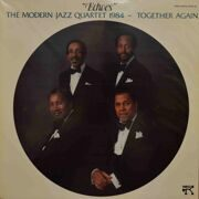 "Modern Jazz Quartet  -  ""Echoes"" , Modern Jazz Quartet 1984, Together Again"