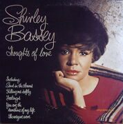 Shirley Bassey - Thoughts Of Love