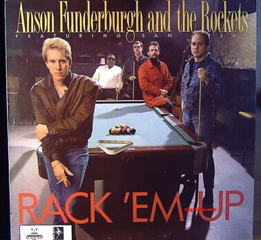Anson Funderburgh And The Rockerts - Rack 'Em Up