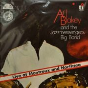 Art Blakey & The Jazz Messengers  -  Live At Montreux And Northsea