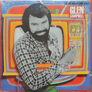 Glen Campbell  -  It's The World Gone Crazy