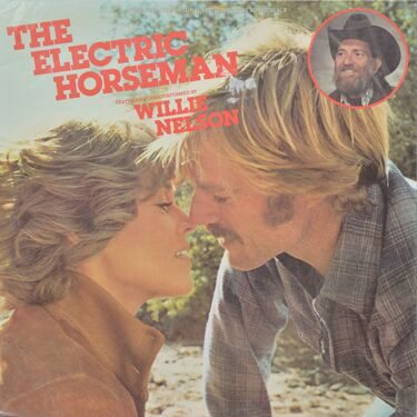 Willie Nelson  -  The Electric Horsman, (Original Soundtrack)