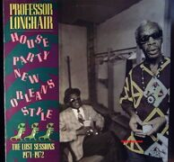 Professor Longhair - House Party New Orleans Style, (The Lost Sessions 1971-1972)
