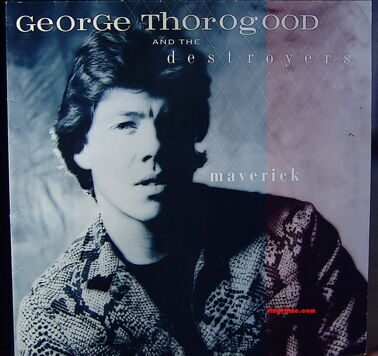George Thorogood - Maverick