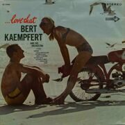 Bert Kaempfert And His Orchestra  -  . . . Love That