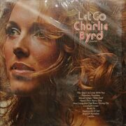 The Charlie Byrd Quartet -  Let Go