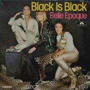 Belle Epoque  -  Black Is Black