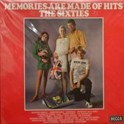 Memories Are Made Of Hits The Sixties  -  B.Fury,Lulu,Casuals,M.Wynter и др.. 2 LP