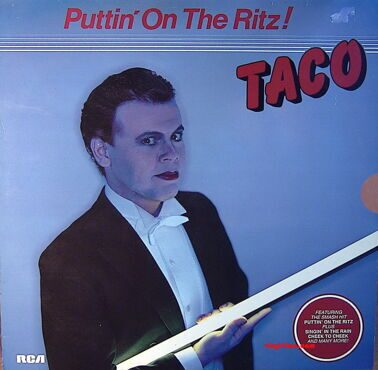 Taco - Puttin' On The Ritz!