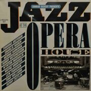 Various Jazz Artists  -  Conrad Silvert Presents Jazz At The The Opera House, 2 LP