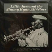 Roy Eldridge  -  Little Jazz And The Jimmy Ryan All-Stars