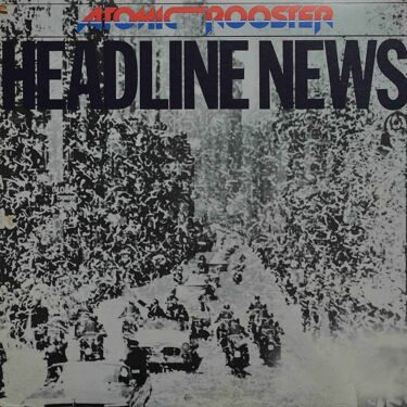 Atomic Rooster - Headline News