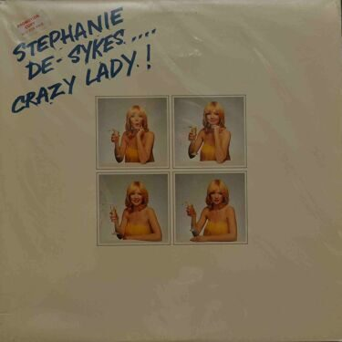 Stephanie De-Sykes  -  Crazy Lady