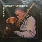 Stanley Turrentine  -  The Spoiler