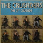 Crusaders  -  The 2nd Crusade, 2LP