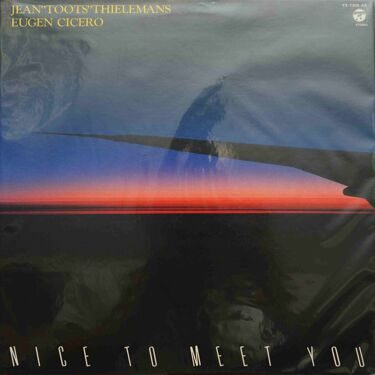 "Jean ""Toots"" Thielemans / Eugen Cicero  -  Nice To Meet You"
