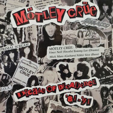 Motley Crue  -  Decade Of Decadence '81-'91, 2 LP