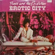 Prince  -  Erotic City / Make Love Not War Erotic City Come Alive, Let's Go…