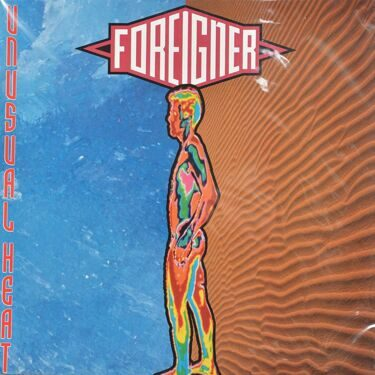 Foreigner  -  Unusual Heat