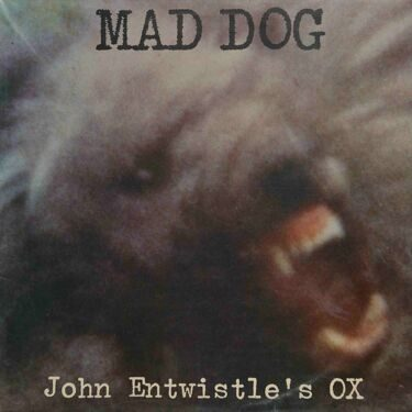 Mad Dog - John Entwistle's OX