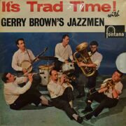 Gerry Brown's Jazzmen  -  It's Trad Time!