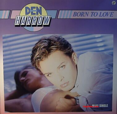 Den Harrow - Born To Love