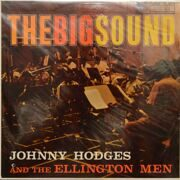 Johnny Hodges And The Ellington Men  -  The Big Sound