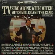 Mitch Miller  -  TV Sing Along With Mitch Miller And The Gang