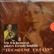 Vic Dickenson  -  Trombone Cholly