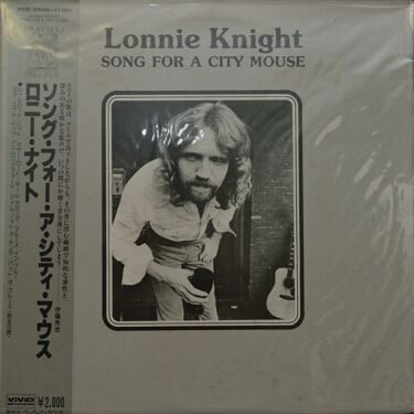 Lonnie Knight  -  Song For A City Mouse