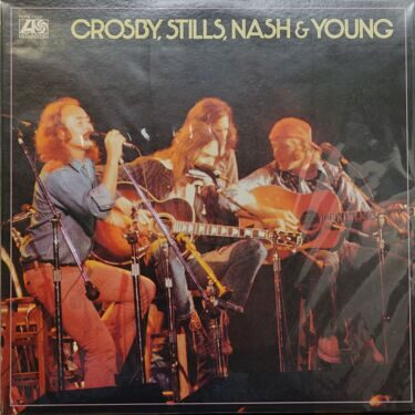 Crosby, Stills, Nash & Young  -  Crosby, Stills, Nash & Young