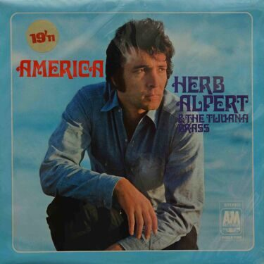 Herb Alpert & The Tijuana Brass  -  America