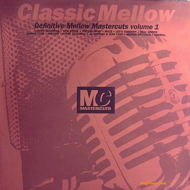 Classic Mellow Mastercuts, Vol.1 - Rare Mixes Of: Keni Burke,Gap Band, Maze, Hi-Gloss and more……