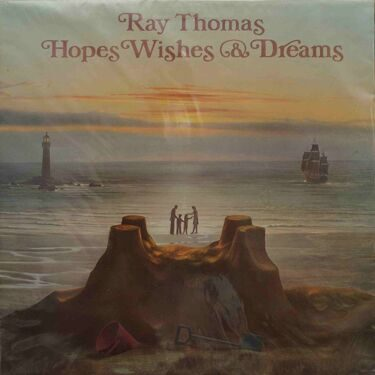 Ray Thomas  -  Hopes Wishes & Dreams