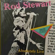 Rod Stewart  -  Absolutely Live 2LP