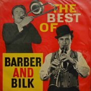 Chris Barber And Acker Bilk  -  The Best Of
