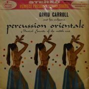 David Carroll & His Orchestra  -  Percussion Orientale, Musical Sounds Of The Middle East