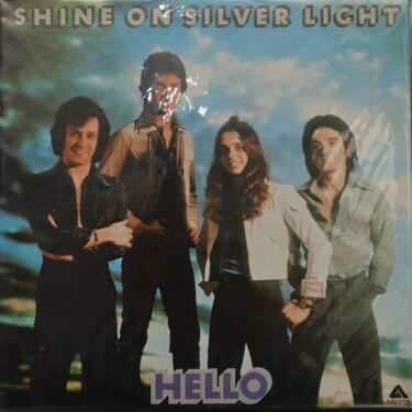 Hello  -  Shine On Silver Light