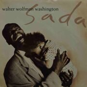 Walter Wolfman Washington  -  Sada