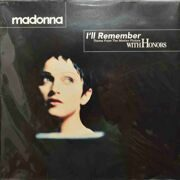 Madonna  -  I'll Remember, (Theme From The Motion Picture With Honors)