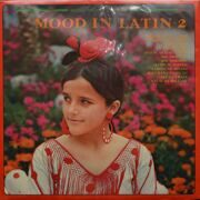 Mood In Latin, (Various Artists)  -  Mood In Latin 2, (Mood Music Library)